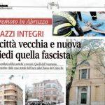 L'Aquila, giù la città vecchia e nuova, in piedi quella Fascista